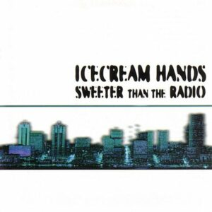 icecream-hands-sweeter-than-the-radio
